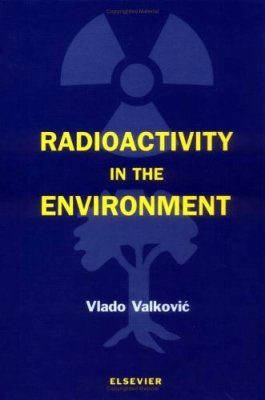 Radioactivity in the Environment