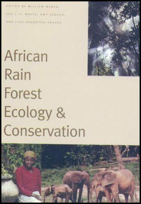 African Rain Forest Ecology and Conservation
