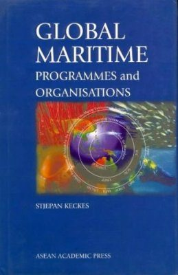 Global Maritime Programmes and Organisations
