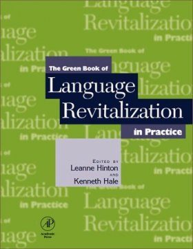 The Green Book of Language Revitalization in Practice
