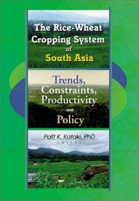 The Rice-Wheat Cropping System of South Asia