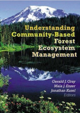 Understanding Community Based Forest Ecosystem Management