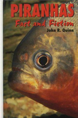 Piranhas, Fact and Fiction
