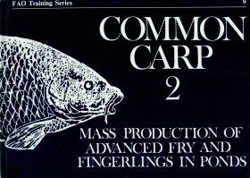 Common Carp - Part 2: Mass Production of Advanced Fry and Fingerlings in Ponds