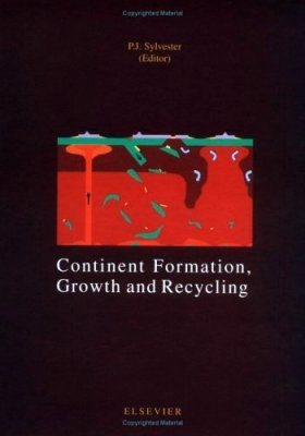 Continent Formation, Growth and Recycling