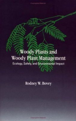 Woody Plants and Woody Plant Management