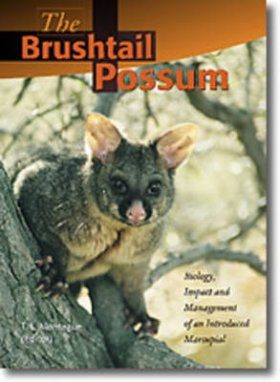 The Brushtail Possum: Biology, Impact and Management of an Introduced Marsupial