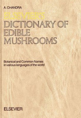 Elsevier's Dictionary of Edible Mushrooms
