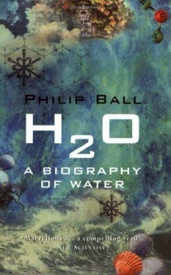 H₂O: A Biography of Water