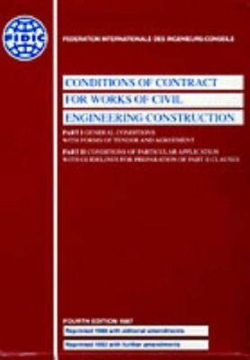 FIDIC Conditions of Contract for Works of Civil Engineering Construction Parts 1 and 2