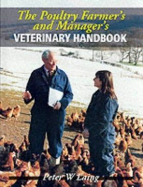 Poultry Farmer's and Manager's Veterinary Handbook
