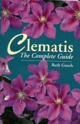 Clematis: The Complete Guide