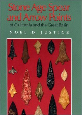 Stone Age Spear and Arrow Points of California and The Great Basin