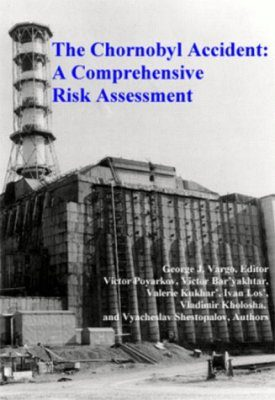 The Chernobyl Accident: A Comprehensive Risk Assessment