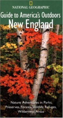 National Geographic Guides to America's Outdoors: New England