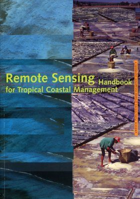 Remote Sensing Handbook for Tropical Coastal Management
