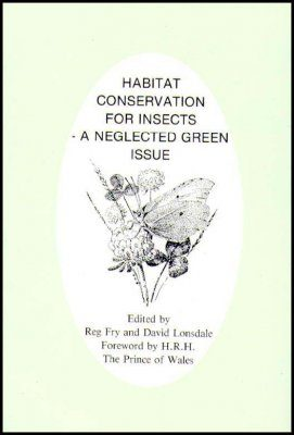 Habitat Conservation for Insects - a Neglected Green Issue