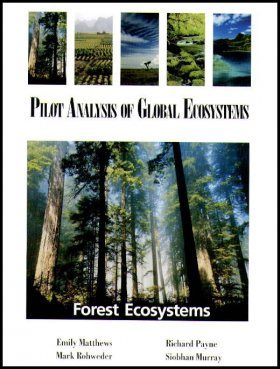 The Pilot Analysis of Global Ecosystems: Forest Ecosystems