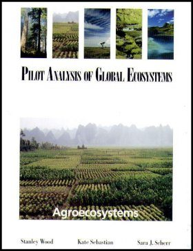 The Pilot Analysis of Global Ecosystems: Agroecosystems