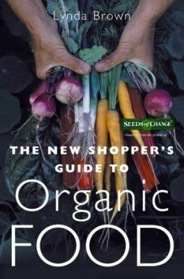The New Shopper's Guide to Organic Food