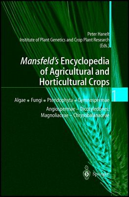 Mansfeld's Encyclopedia of Agricultural and Horticultural Crops (6-Volume Set)