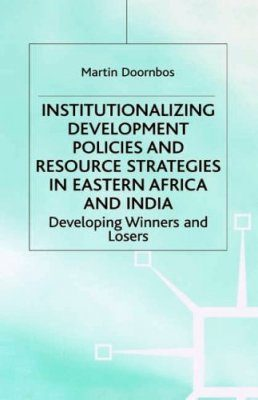 Institutional Development Policies and Resource Strategies in Eastern Africa and India