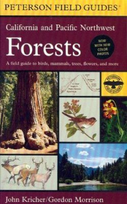 Peterson Field Guide to California and Pacific Northwest Forests