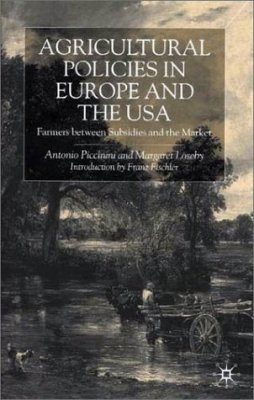 Agricultural Policies in Europe and the USA