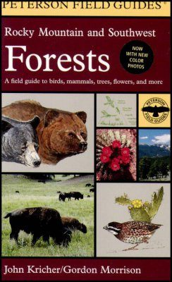 Peterson Field Guide to Rocky Mountain and Southwest Forests