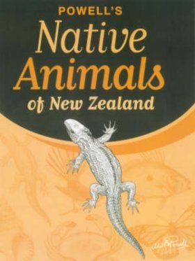 Powell's Native Animals of New Zealand