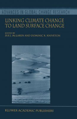 Linking Climate Change to Land Surface Change