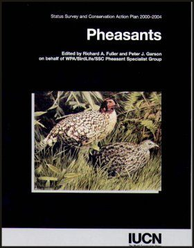 Pheasants: Status Survey and Conservation Action Plan 2000-2004