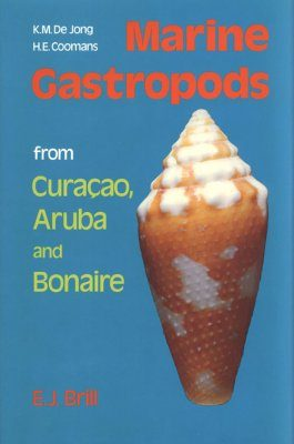 Marine Gastropods from Curacao, Aruba and Bonaire
