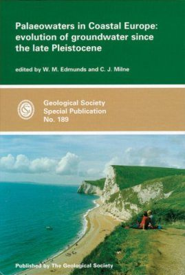 Palaeowaters in Coastal Europe: Evolution of Groundwater Since the Late Pleistocene