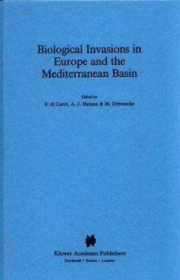 Biological Invasions in Europe and the Mediterranean Basin