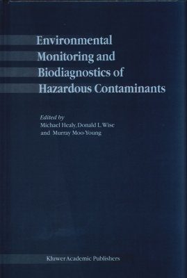 Environmental Monitoring and Biodiagnostics of Hazardous Contaminants