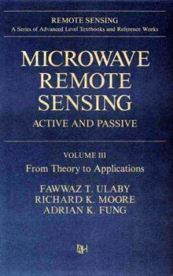 Microwave Remote Sensing: Active and Passive, Volume 3