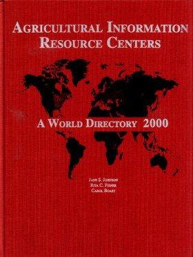 Agricultural Information Resources Centers - World Directory 2000