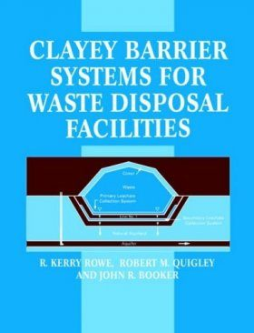 Cleyey Barrier Systems for Waste Disposal Facilities