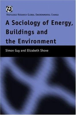 A Sociology of Energy, Buildings and the Environment