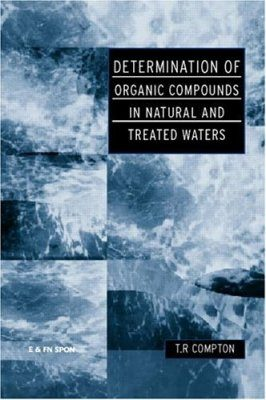 Determination of Organic Compounds in Natural and Treated Waters