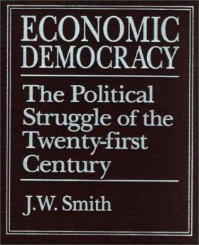 Economic Democracy: The Political Struggle of the Twenty-First Century