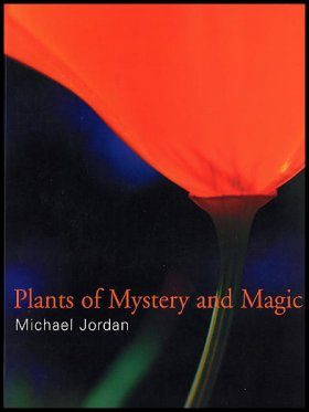 Plants of Mystery and Magic