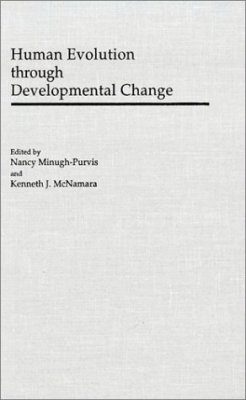 Human Evolution through Developmental Change