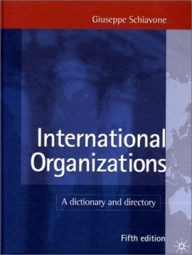 International Organizations: A Dictionary and Directory