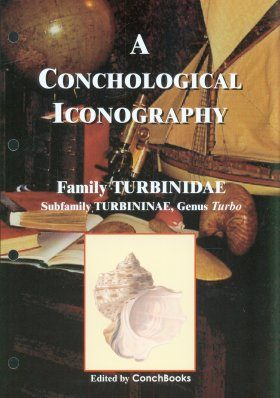 A Conchological Iconography: Family Turbinidae, Volume 1