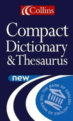 Collins Compact Dictionary & Thesaurus