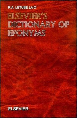 Elsevier's Dictionary of Eponyms