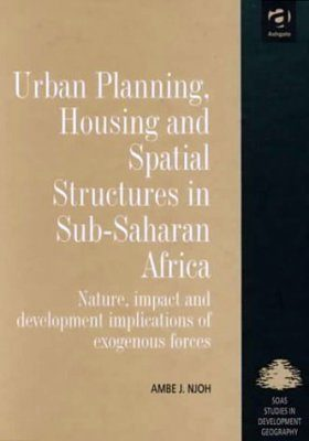 Urban Planning, Housing and Spatial Structures in Sub-Saharan Africa
