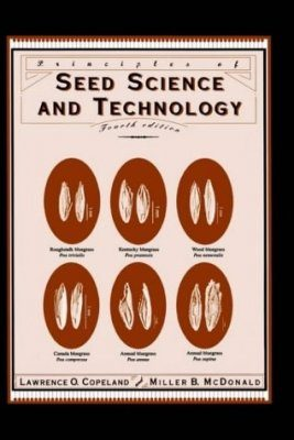 Principles of Seed Science and Technology